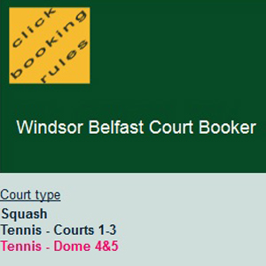 Windsor Court Booker, website and email. Windsor Tennis Club Belfast