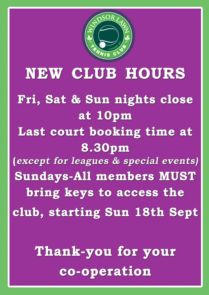 Windsor Club opening hours 2011